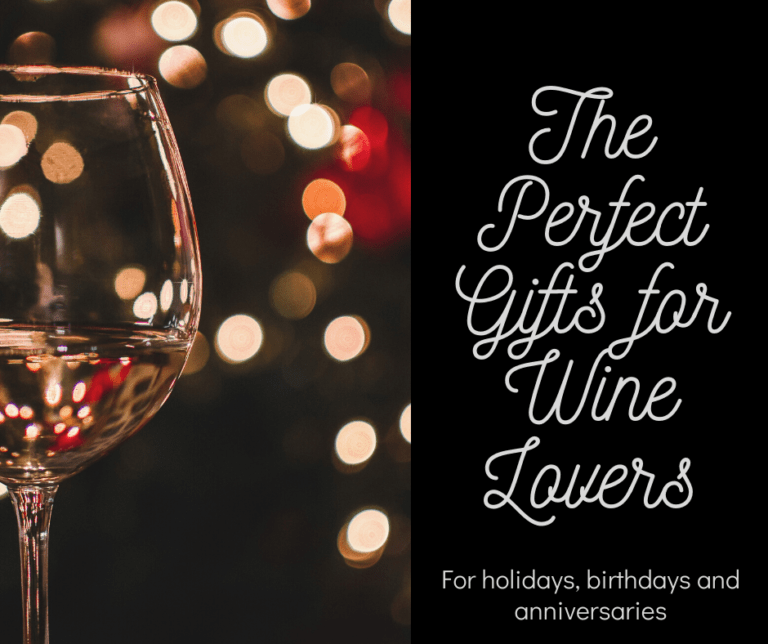 The Perfect Gifts for Wine Lovers